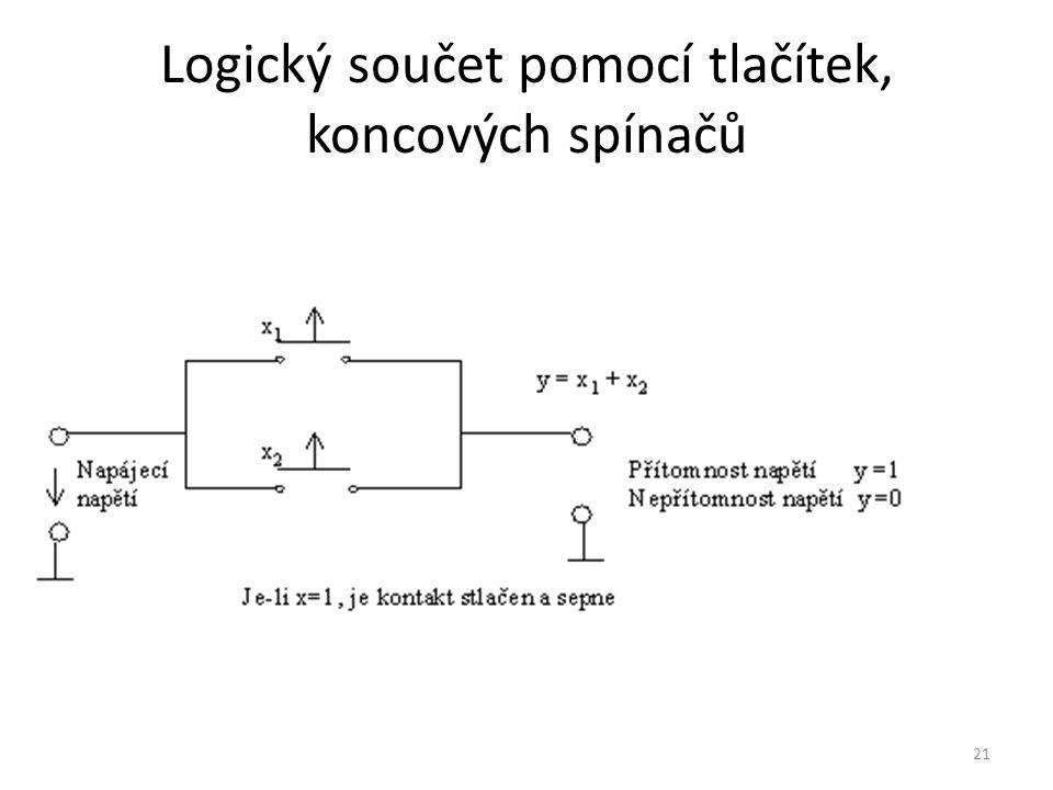 Logický součet pomocí tlačítek, koncových spínačů