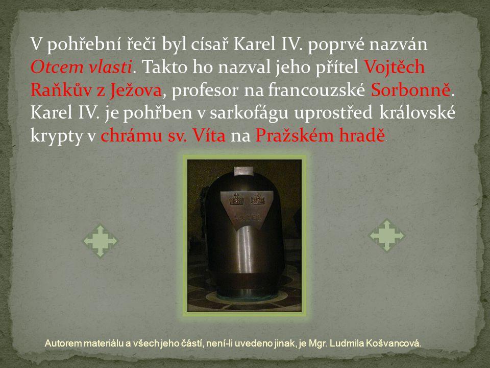 V pohřební řeči byl císař Karel IV. poprvé nazván Otcem vlasti