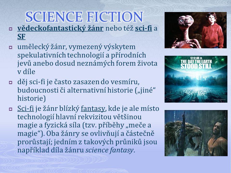 science fiction vědeckofantastický žánr nebo též sci-fi a SF