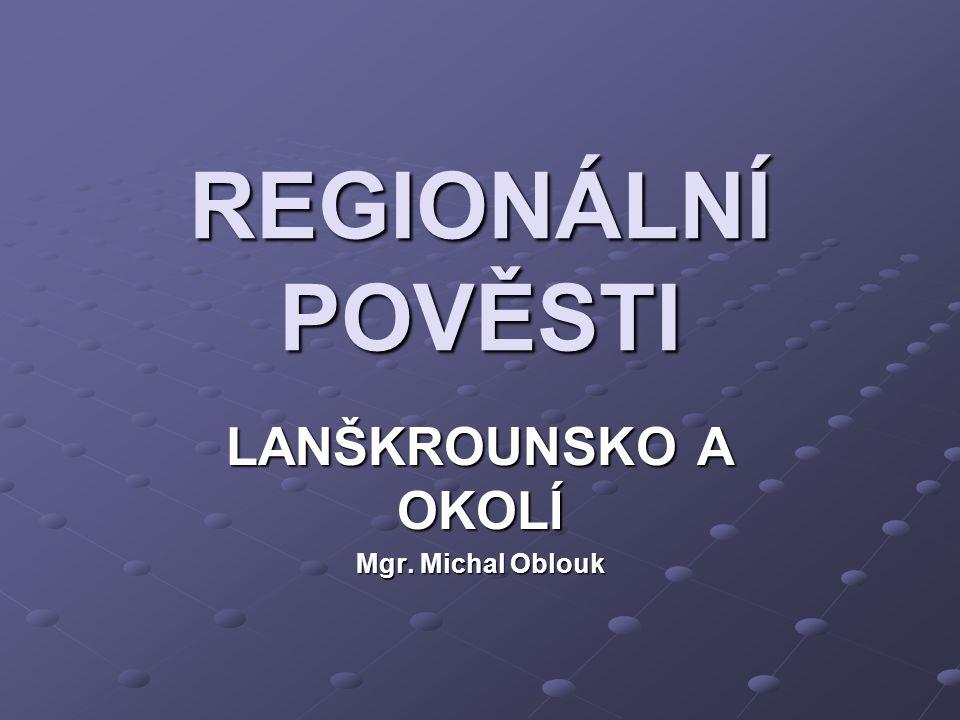 LANŠKROUNSKO A OKOLÍ Mgr. Michal Oblouk