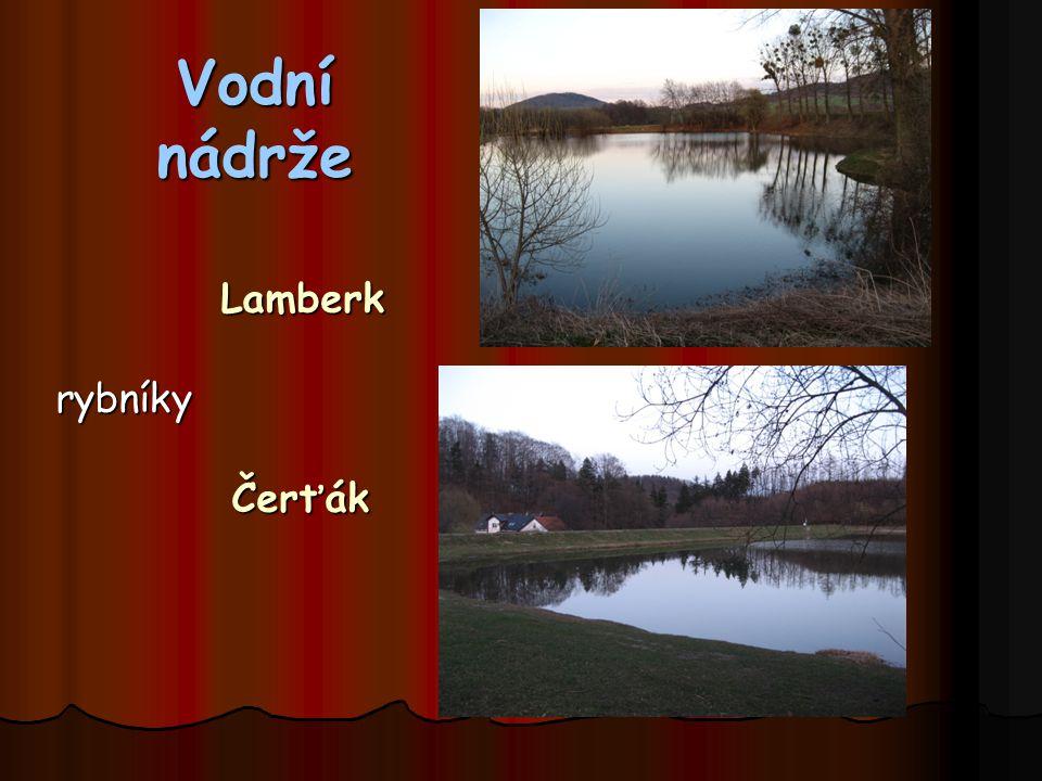 Vodní nádrže Lamberk rybníky Čerťák