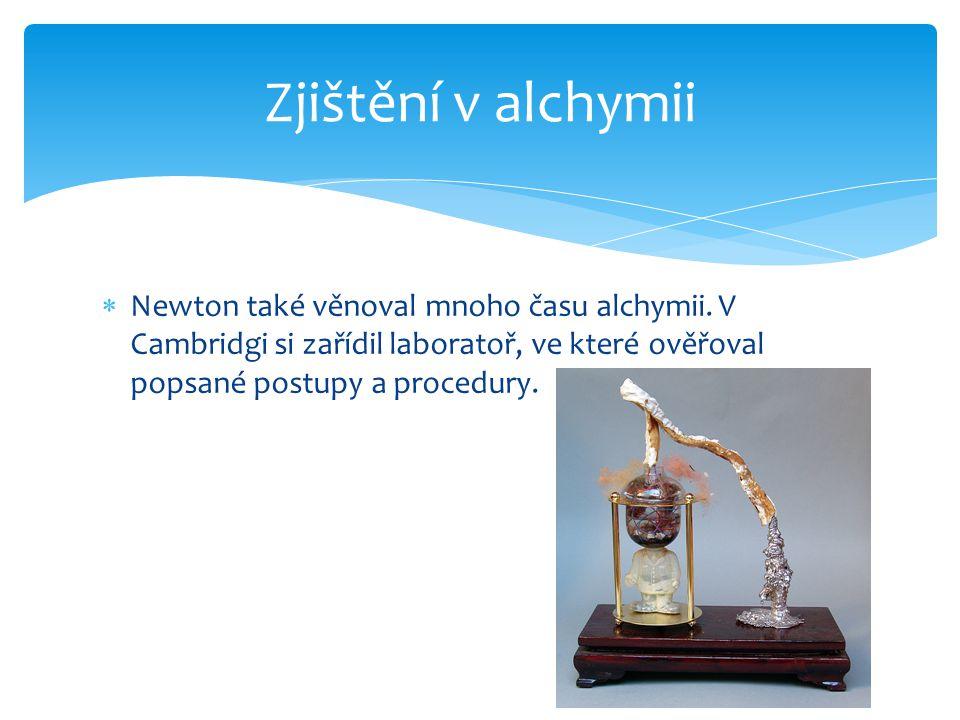 Zjištění v alchymii Newton také věnoval mnoho času alchymii.