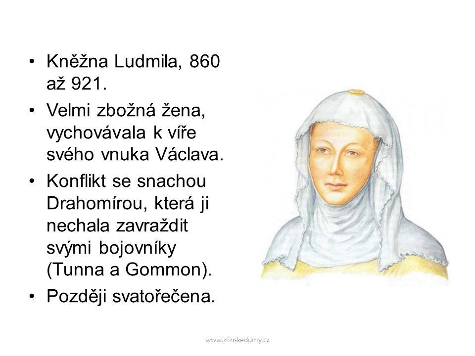 Velmi zbožná žena, vychovávala k víře svého vnuka Václava.