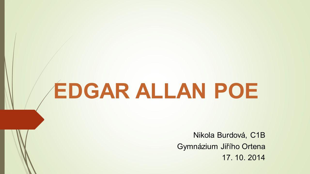 Nikola Burdová, C1B Gymnázium Jiřího Ortena 17. 10. 2014