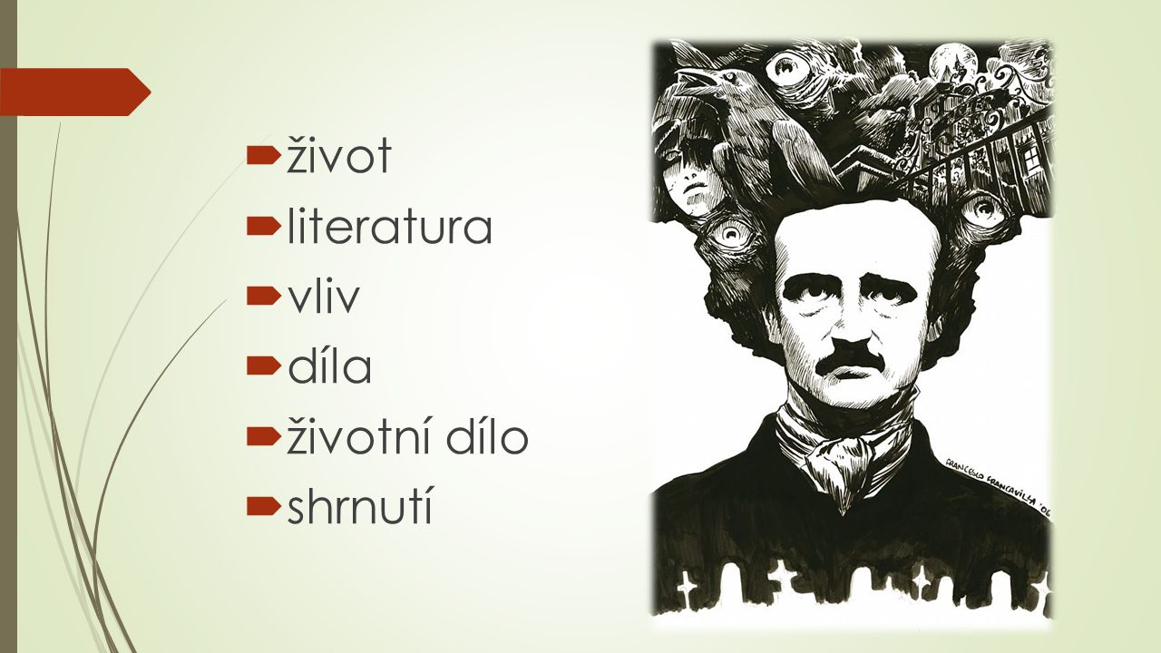 život literatura vliv díla životní dílo shrnutí