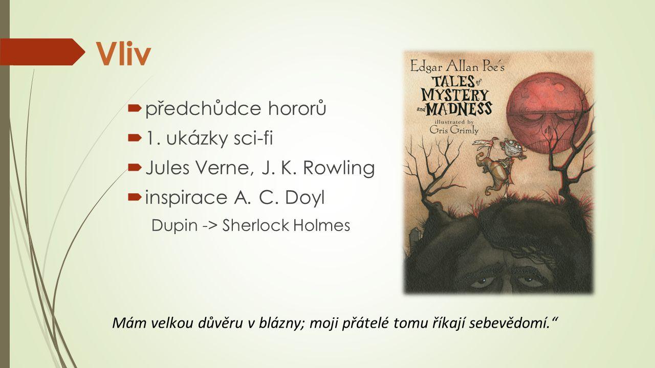 Vliv předchůdce hororů 1. ukázky sci-fi Jules Verne, J. K. Rowling