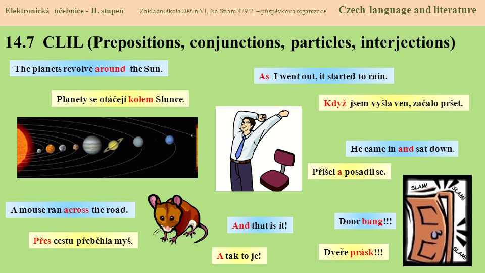 14.7 CLIL (Prepositions, conjunctions, particles, interjections)