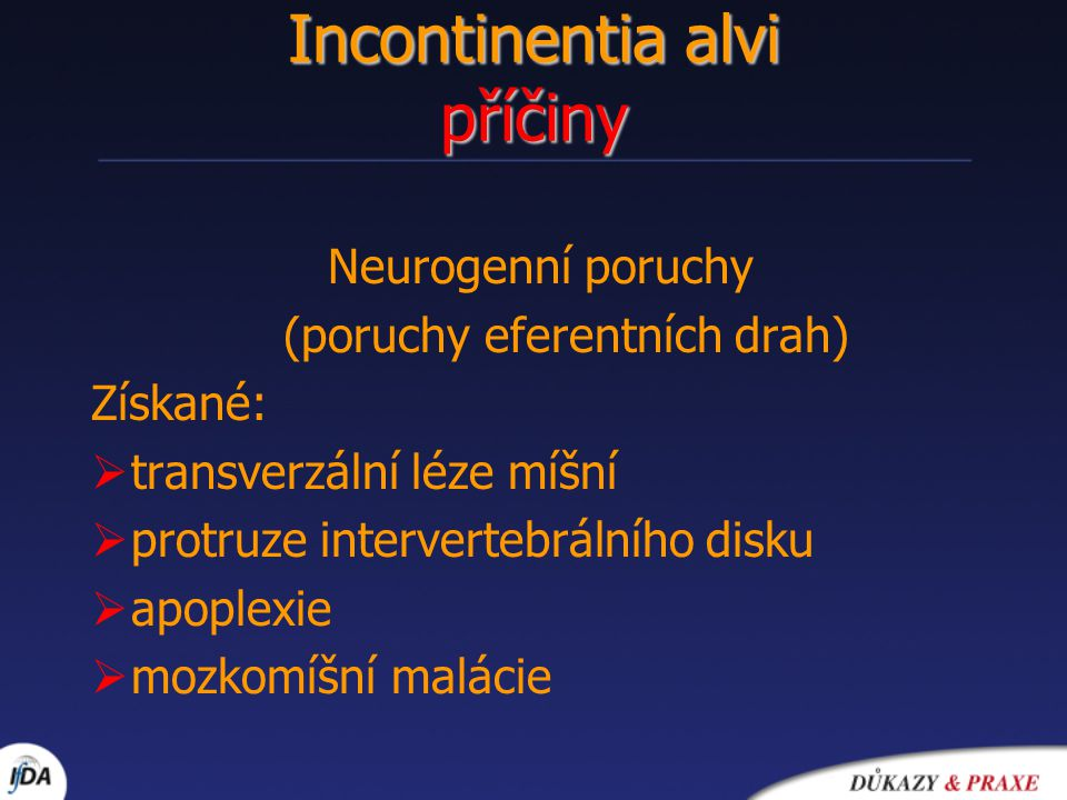 Incontinentia alvi příčiny