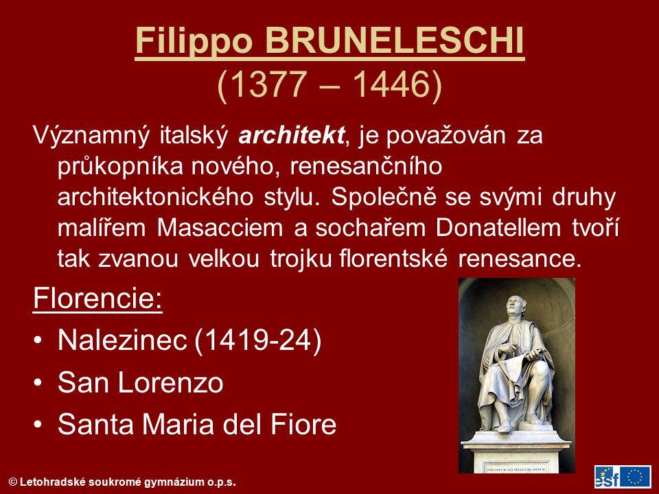 Filippo BRUNELESCHI (1377 – 1446)