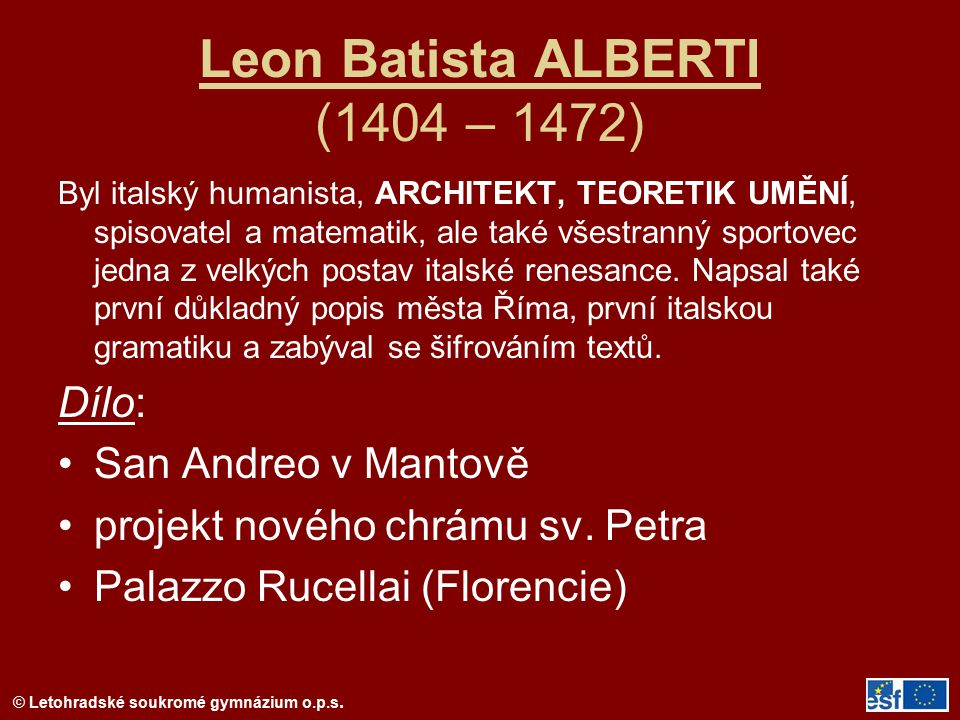 Leon Batista ALBERTI (1404 – 1472)