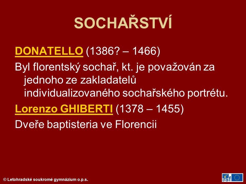 SOCHAŘSTVÍ DONATELLO (1386 – 1466)