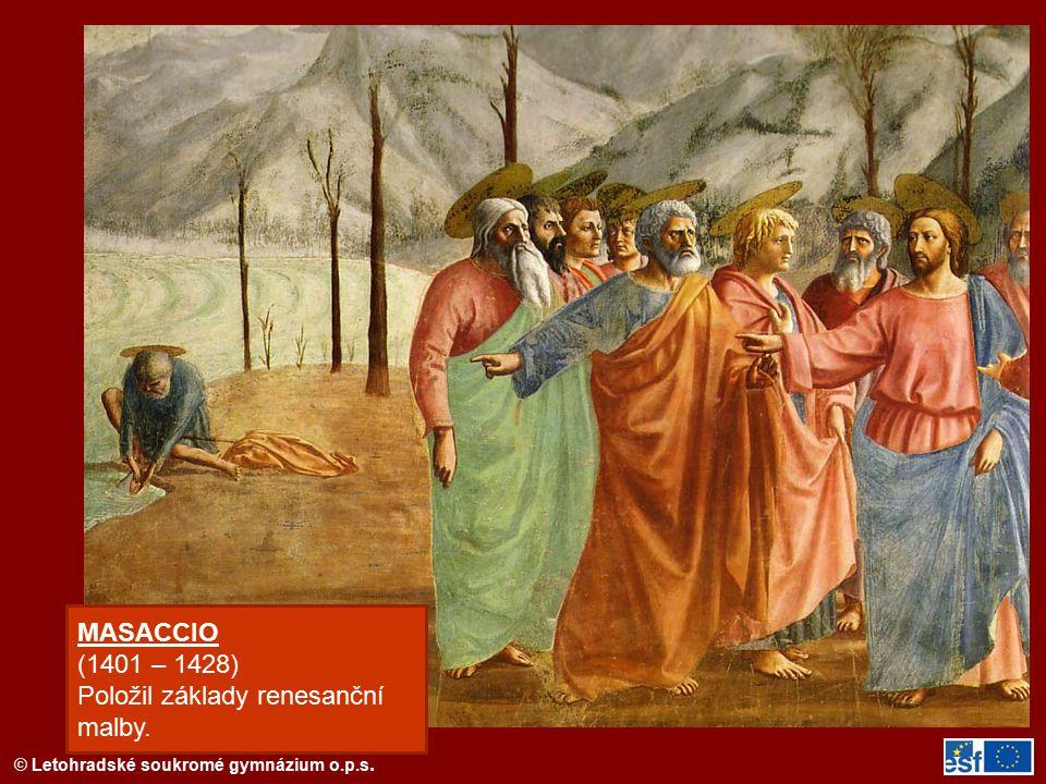 Položil základy renesanční malby.