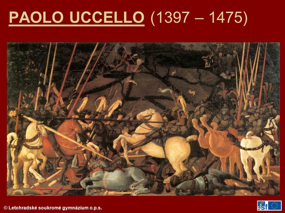 PAOLO UCCELLO (1397 – 1475)