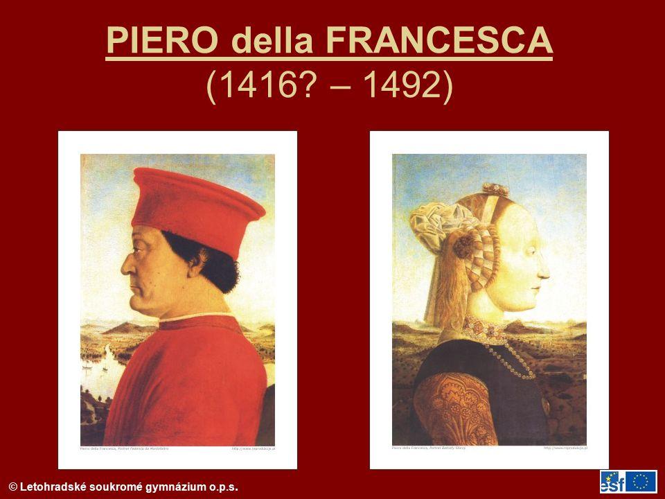 PIERO della FRANCESCA (1416 – 1492)