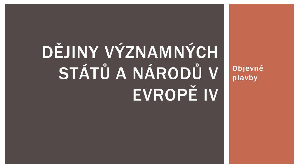 Dějiny významných států a národů v Evropě IV
