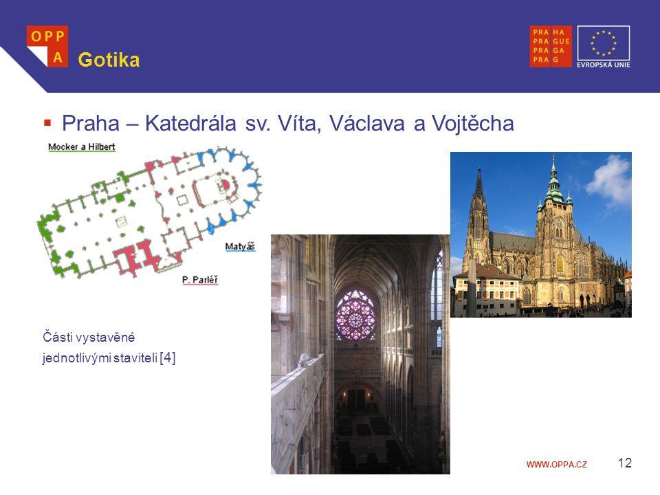 Praha – Katedrála sv. Víta, Václava a Vojtěcha