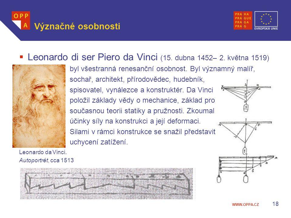 Leonardo di ser Piero da Vinci (15. dubna 1452– 2. května 1519)