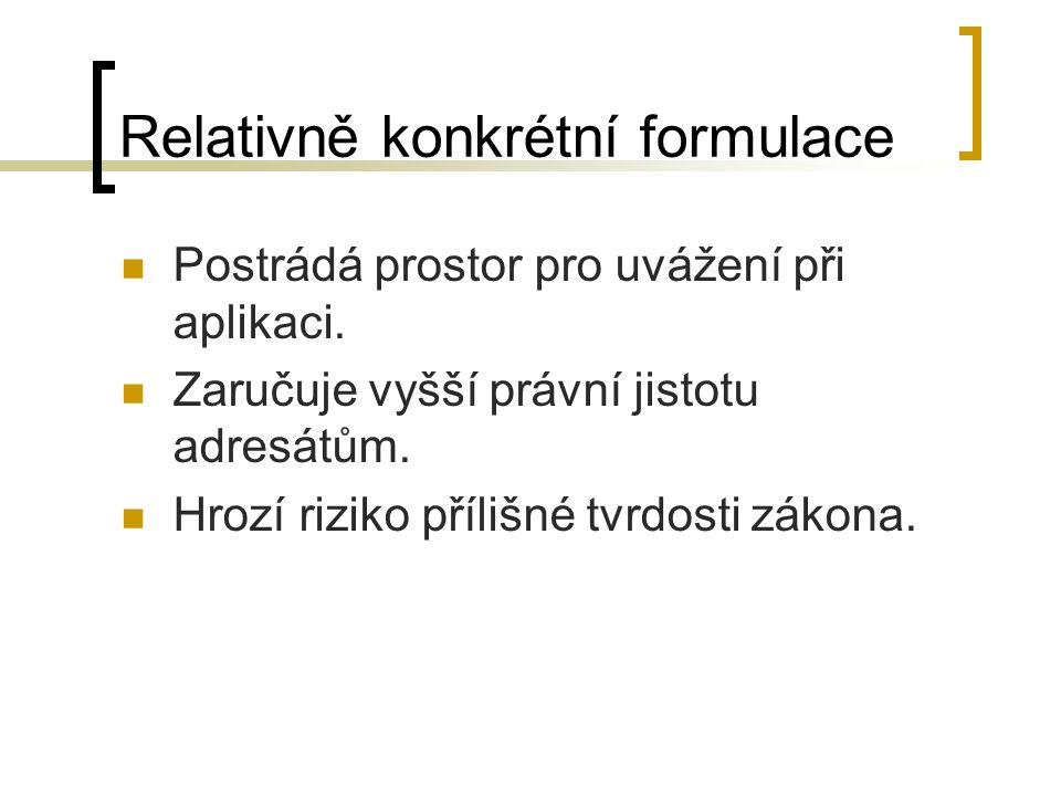 Relativně konkrétní formulace