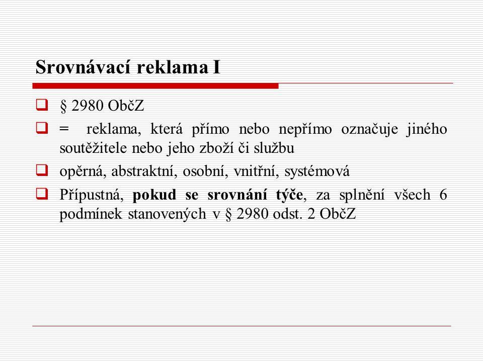 Srovnávací reklama I § 2980 ObčZ