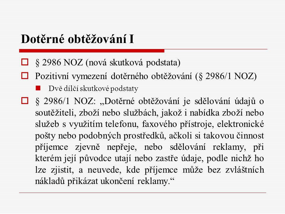 Dotěrné obtěžování I § 2986 NOZ (nová skutková podstata)