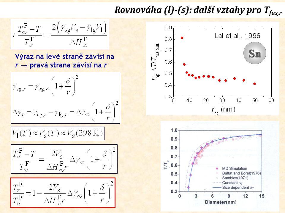 Sn Rovnováha (l)-(s): další vztahy pro Tfus,r
