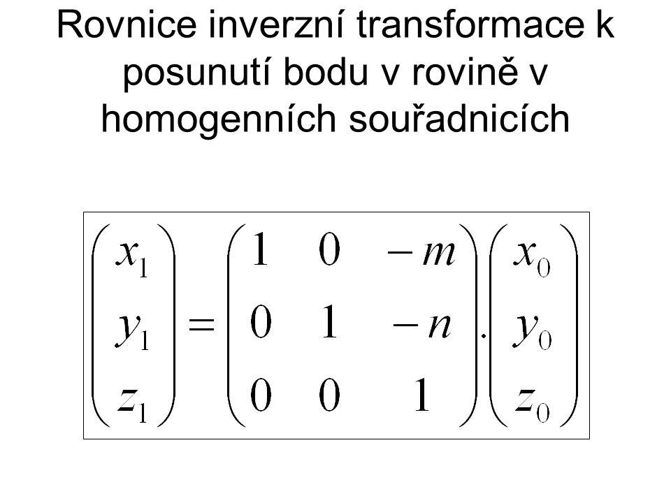 Rovnice inverzní transformace k posunutí bodu v rovině v homogenních souřadnicích