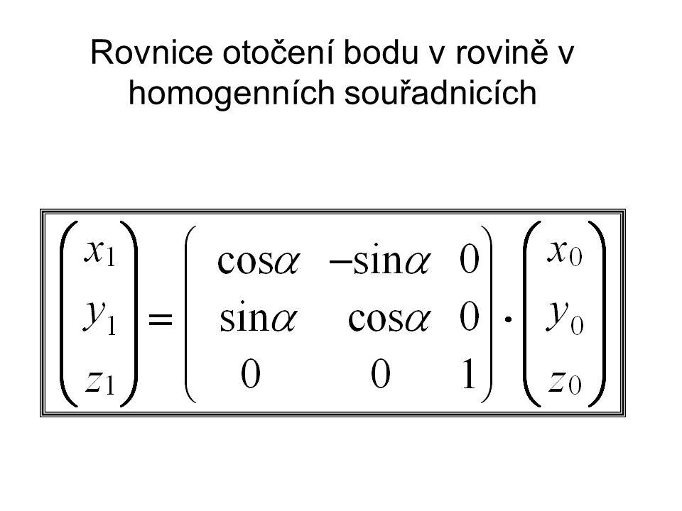Rovnice otočení bodu v rovině v homogenních souřadnicích