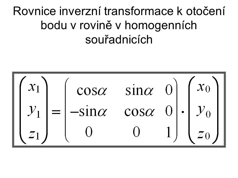 Rovnice inverzní transformace k otočení bodu v rovině v homogenních souřadnicích
