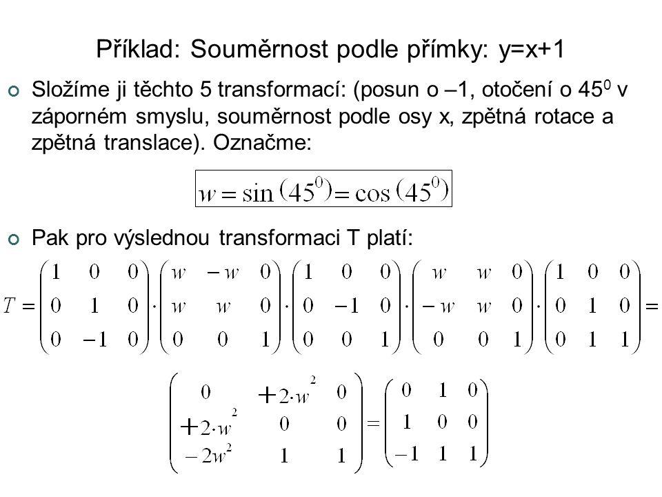 Příklad: Souměrnost podle přímky: y=x+1