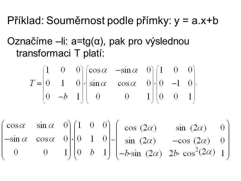 Příklad: Souměrnost podle přímky: y = a.x+b