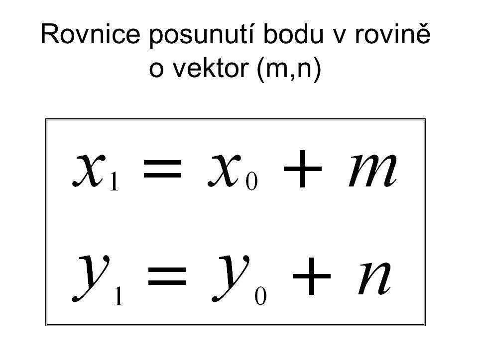 Rovnice posunutí bodu v rovině o vektor (m,n)