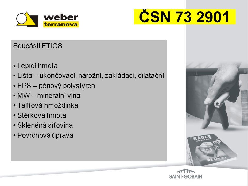 ČSN 73 2901 Součásti ETICS Lepící hmota