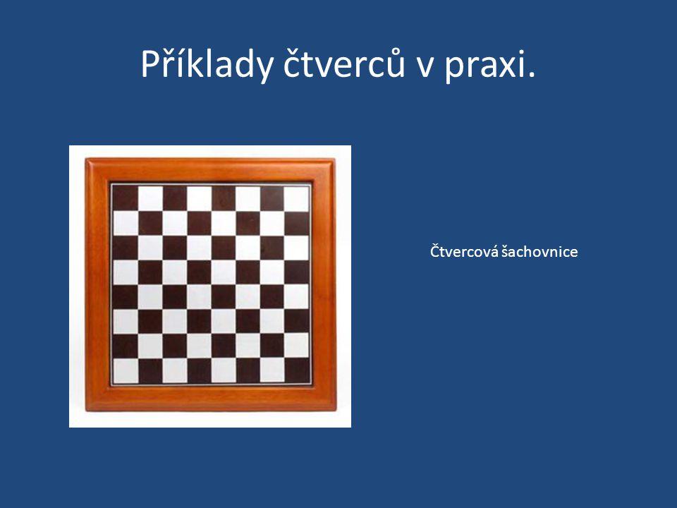Příklady čtverců v praxi.