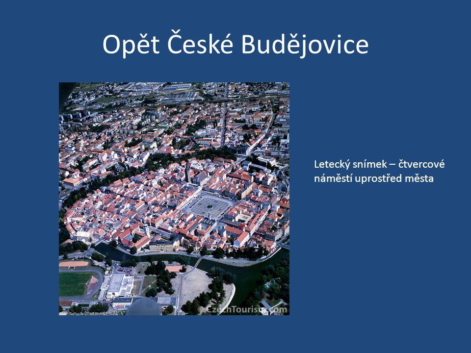 Opět České Budějovice Letecký snímek – čtvercové