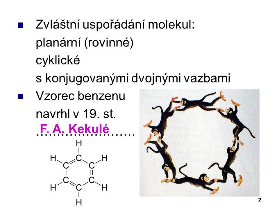 Zvláštní uspořádání molekul: planární (rovinné) cyklické