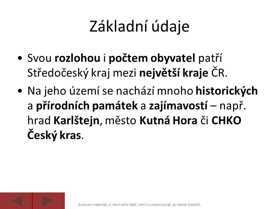 Základní údaje Svou rozlohou i počtem obyvatel patří Středočeský kraj mezi největší kraje ČR.