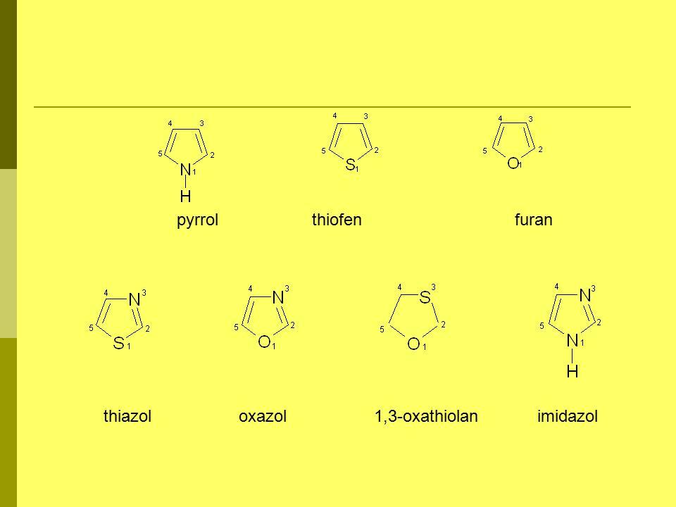 pyrrol thiofen furan thiazol oxazol 1,3-oxathiolan imidazol