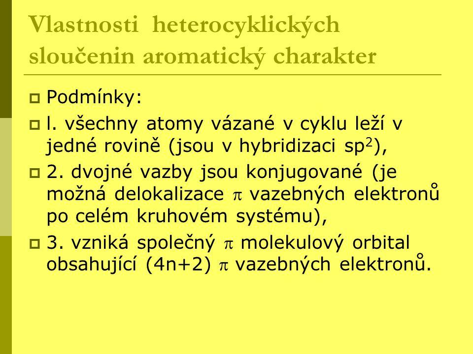 Vlastnosti heterocyklických sloučenin aromatický charakter