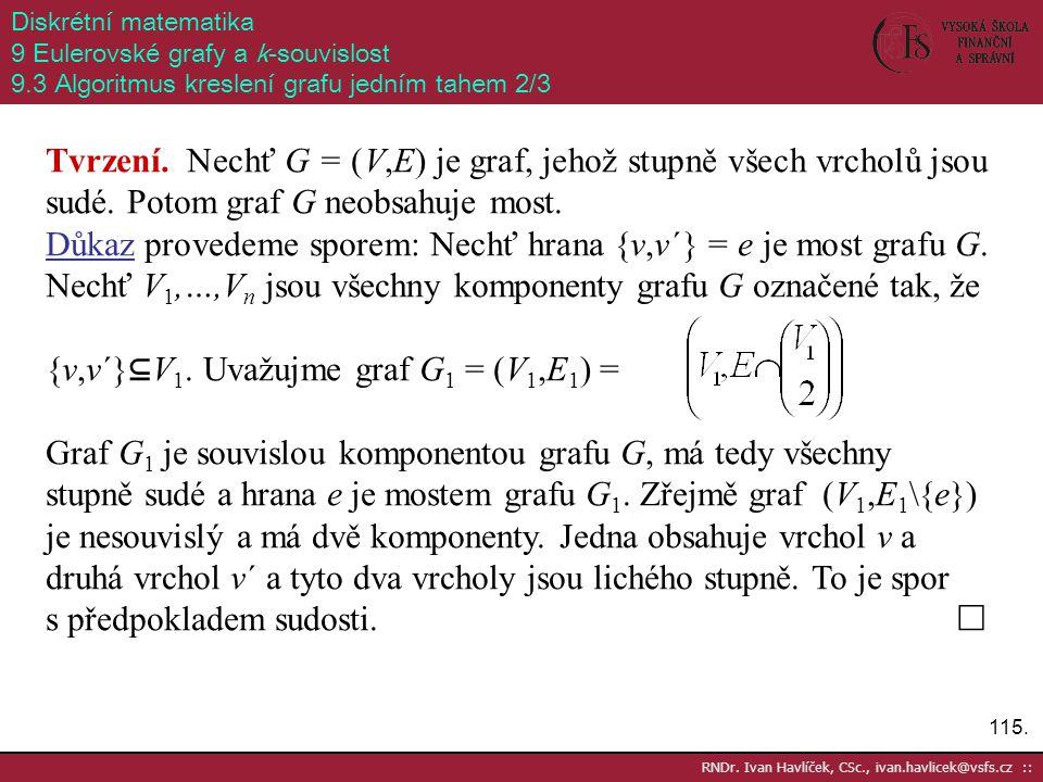 {v,v´}⊆V1. Uvažujme graf G1 = (V1,E1) =