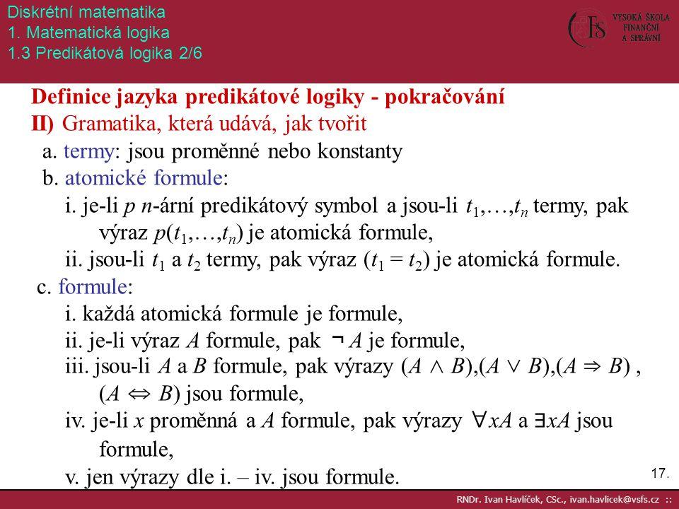 Definice jazyka predikátové logiky - pokračování