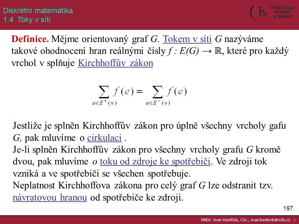 Diskrétní matematika 1.4 Toky v síti