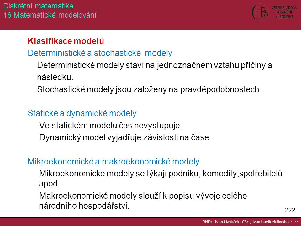 Diskrétní matematika 16 Matematické modelování.