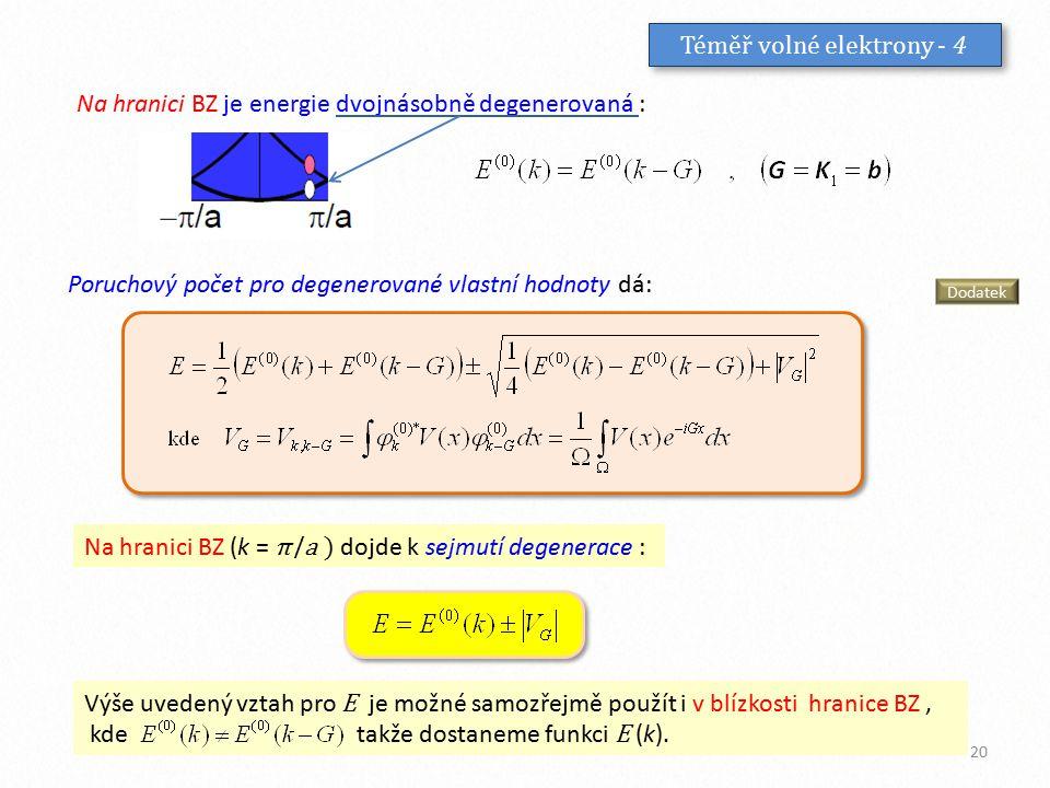 Téměř volné elektrony - 4