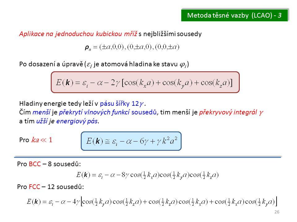 Metoda těsné vazby (LCAO) - 3