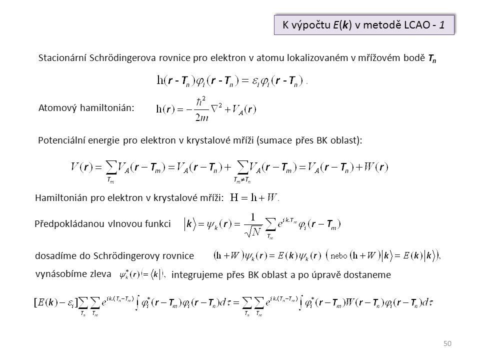 K výpočtu E(k) v metodě LCAO - 1
