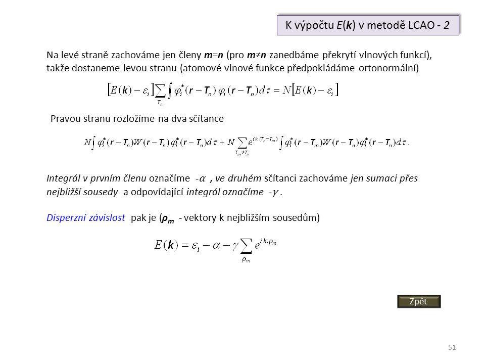 K výpočtu E(k) v metodě LCAO - 2