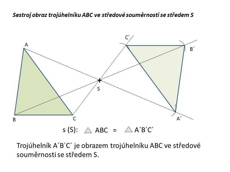 Sestroj obraz trojúhelníku ABC ve středové souměrnosti se středem S