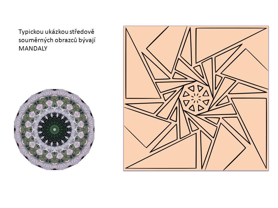 Typickou ukázkou středově souměrných obrazců bývají MANDALY