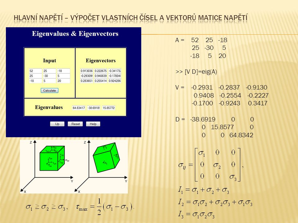 Hlavní napětí – výpočet vlastních čísel a vektorů matice napětí