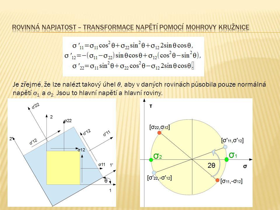 Rovinná napjatost – transformace napětí pomocí mohrovy kružnice